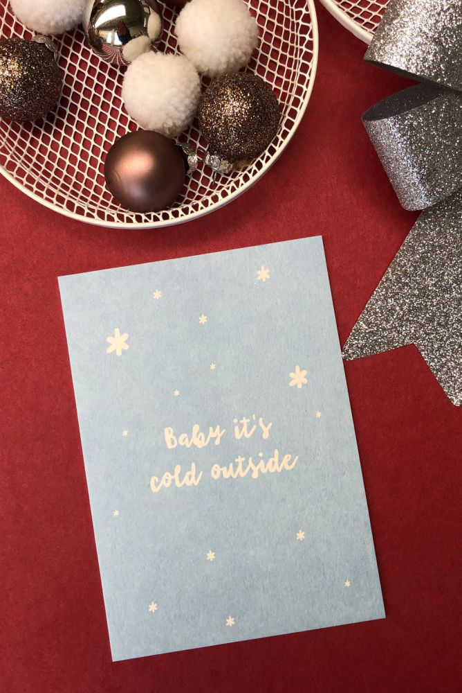 Postkarte - Baby it´s cold outside